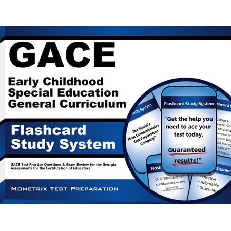 GACE Early Childhood Special Education General Curriculum Flashcard Study System: GACE Test Practice Questions & Exam Review for the Georgia Assessments for the Certification of Educators