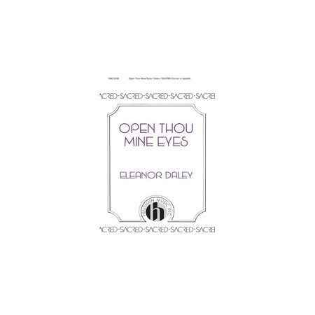 Open Thou Mine Eyes - Hinshaw Music Open Thou Mine Eyes SSAATTBB composed by Eleanor Daley