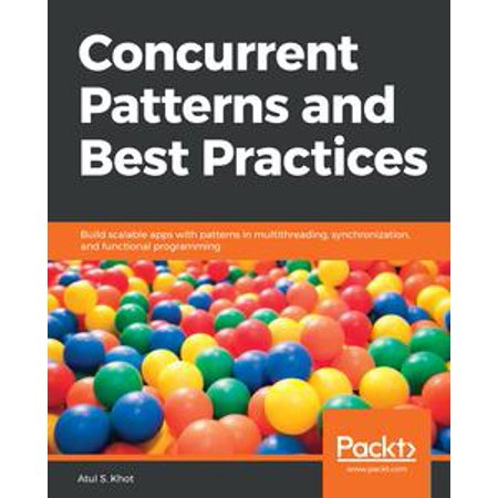 Concurrent Patterns and Best Practices - eBook