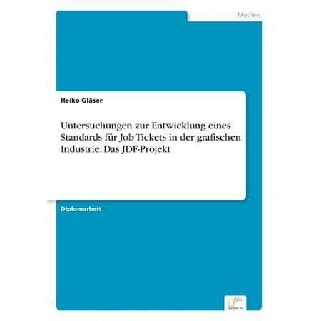 Untersuchungen Zur Entwicklung Eines Standards Fur Job Tickets in Der Grafischen Industrie : Das Jdf-Projekt (Rack Für Gläser)