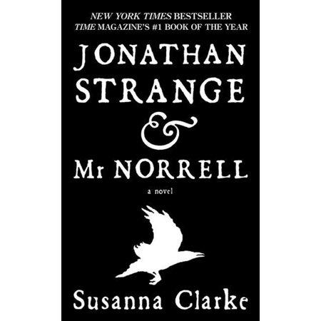 Jonathan Strange & Mr. Norrell : A Novel (Jonathan Strange & Mr Norrell By Susanna Clarke)