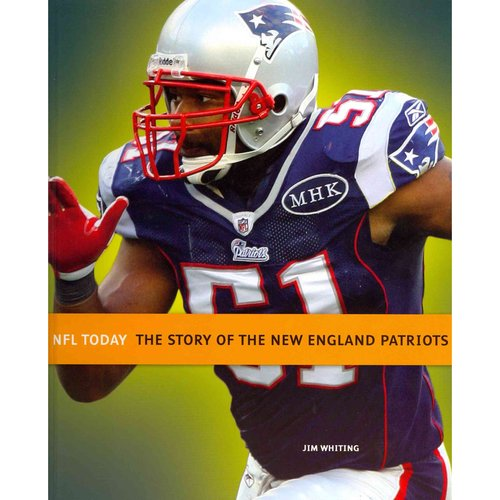 The Story of the New England Patriots