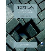 Tort Law : Text, Cases, and Materials (Edition 4) (Paperback)