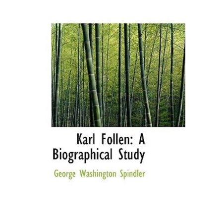 Karl Follen  A Biographical Study