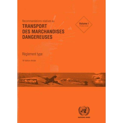 Recommandations Relatives Au Transport Des Marchandises Dangereuses 2 Volume Set: Reglement Type