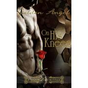 On His Knees - eBook