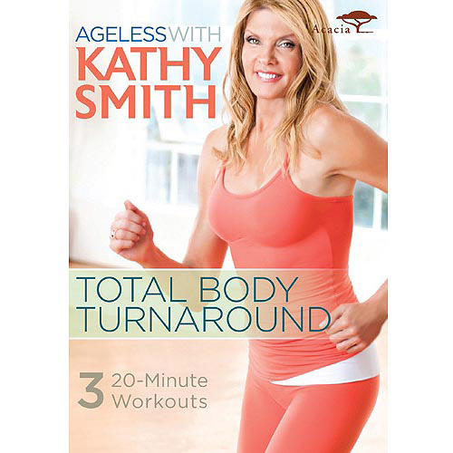 Ageless With Kathy Smith: Total Body Turnaround (Widescreen)