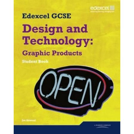 Edexcel GCSE Design and Technology Graphic Products: Student Book (Edexcel GCSE Design and Tech 2009) (Paperback)