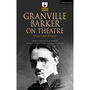 Granville Barker on Theatre - eBook