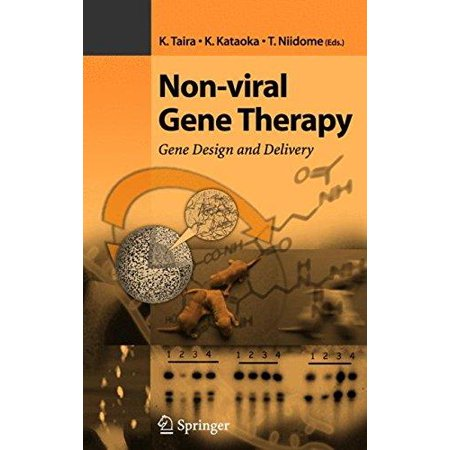 Non Viral Gene Therapy   Gene Design And Delivery