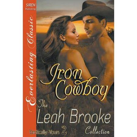 Cowboy 2 (Iron Cowboy [Erotically Yours 2] (Siren Publishing Everlasting)