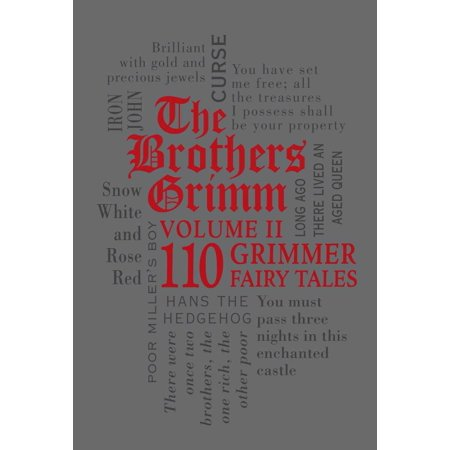 The Brothers Grimm Volume II: 110 Grimmer Fairy