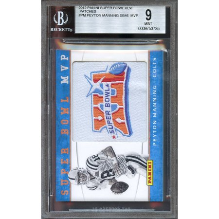 2012 panini super bowl XLVI patches #pm PEYTON MANNING SB46 MVP colts BGS 9