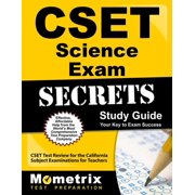 Cset Science Exam Secrets Study Guide : Cset Test Review for the California Subject Examinations for Teachers