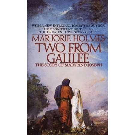 Two From Galilee : The Story Of Mary And Joseph (Mary And Joseph A Story Of Faith 1979)