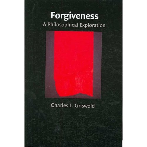 Forgiveness: A Philosophical Exploration
