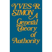 A General Theory of Authority (Paperback)