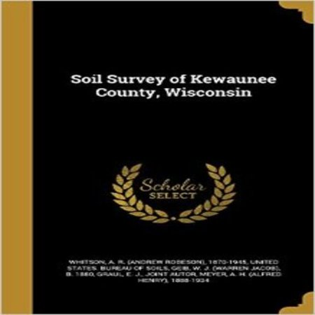 Soil Survey Of Kewaunee County  Wisconsin