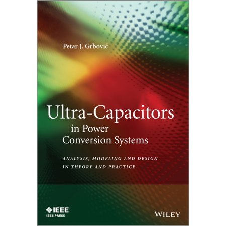 American Power Conversion System (Ultra-Capacitors in Power Conversion Systems - eBook )