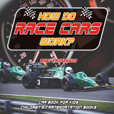 How Do Race Cars Work? Car Book for Kids Children's Transportation Books](How Does A Fog Machine Work)