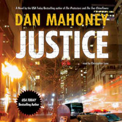 Justice  A Novel Of The Nypd