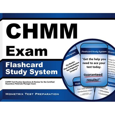 CHMM Exam Flashcard Study System: CHMM Test Practice Questions & Review for the Certified Hazardous Materials Manager Exam (Cards) by CHMM Exam Secrets Test Prep