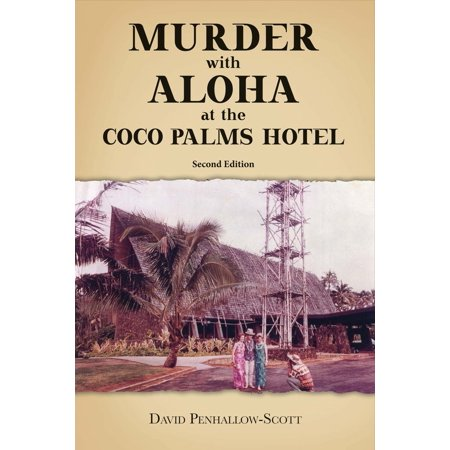 Coco Palms (Murder With Aloha At the Coco Palms Hotel : 2nd)