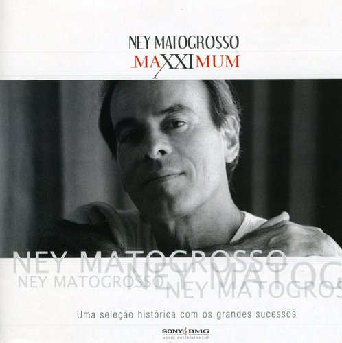 Ney Matogrosso - Maxximum [CD]