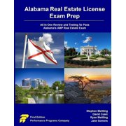 Alabama Real Estate License Exam Prep : All-In-One Review and Testing to Pass Alabama's Amp Real Estate Exam