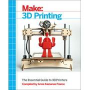 Make: 3D Printing (Paperback)