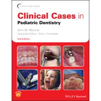 Clinical Cases (Dentistry): Clinical Cases in Pediatric Dentistry (Paperback)