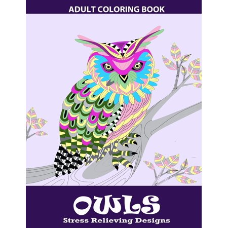 Owls Coloring Book: Relaxation Series: Adult Coloring Books, Coloring Book for Grown Ups (Paperback)