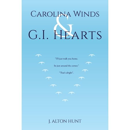 Carolina Winds and G.I. Hearts (Paperback) ()