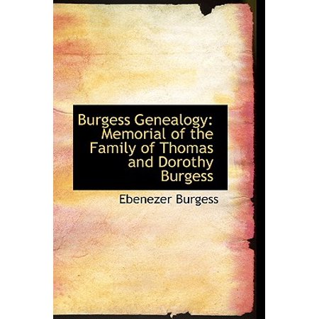 Burgess Genealogy : Memorial of the Family of Thomas and Dorothy Burgess (Jean Burgess Youtube)