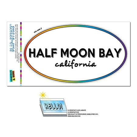 Half Moon Bay, CA - California - Rainbow - City State - Oval Laminated Sticker