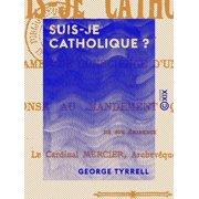 Suis-je catholique ? - eBook