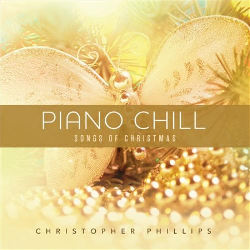 Christopher Phillips Piano Chill: Songs of Christmas CD - image 1 de 1