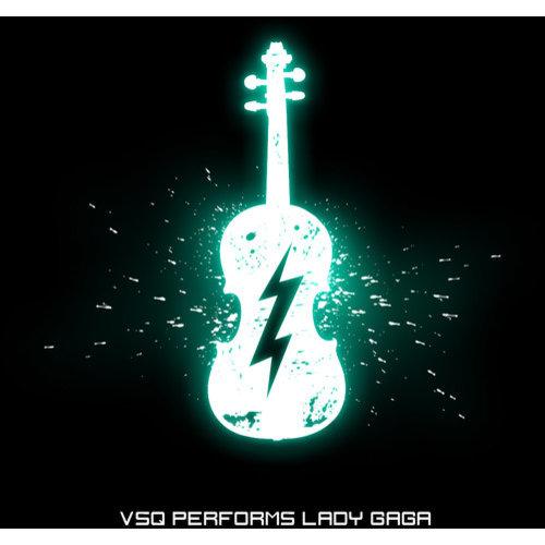 Vsq Performs Lady Gaga