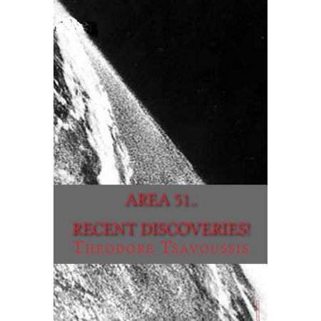 Area 51  Recent Discoveries