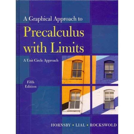 Graphical Approach To Precalculus With Limits  A Unit Circle Approach
