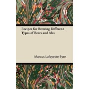 Recipes for Brewing Different Types of Beers and Ales - eBook