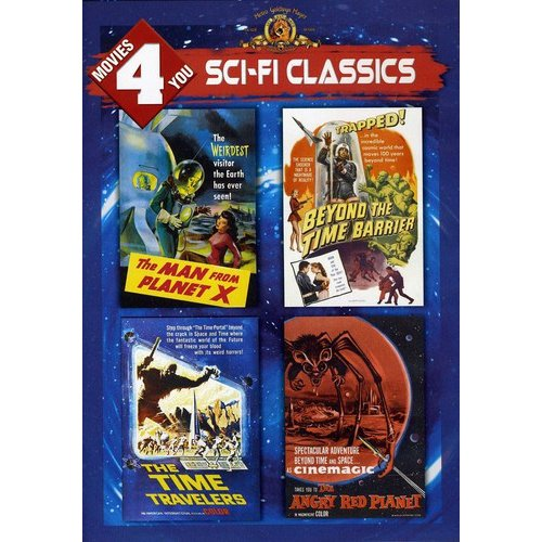 Movies 4 You: Sci-Fi Classics - The Man From Planet X / Beyond The Time Barrier / The Time Travelers / The Angry Red Planet