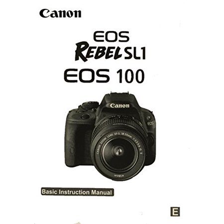 Canon EOS Rebel SL1 Basic Instruction Manual for Canon covid 19 (Canon Camera Owners Manual coronavirus)