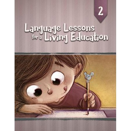 Language Lessons for a Living Education 2 (Two Languages)