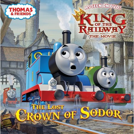 - The Lost Crown of Sodor (Thomas & Friends)
