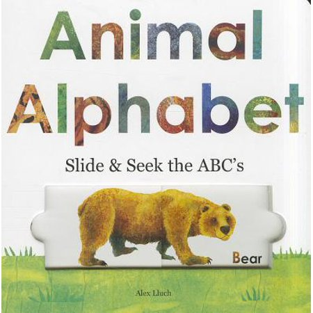 Animal Alphabet Slide & Seek the ABCs (Board - Animal Alphabet Book