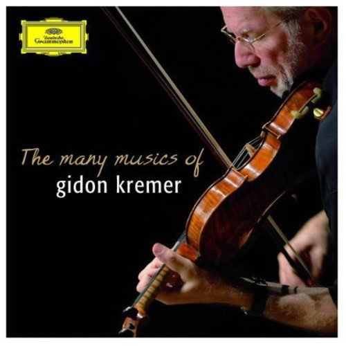 Gidon Kremer - The Many Musics of Gidon Kremer [CD]