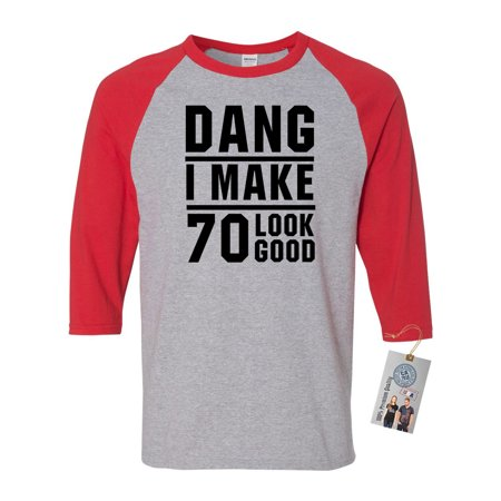 70th Birthday T Shirt Dang I Make 70 Look Good 3/4 Raglan Sleeve Mens T-Shirt - Look Good Soccer T-shirt