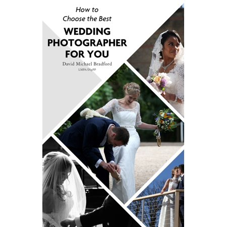 How To Choose The Best Wedding Photographer For You -