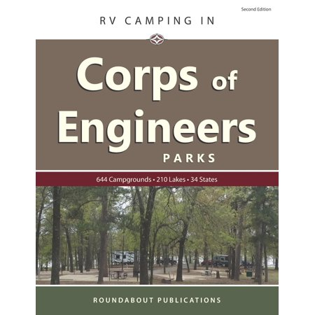RV Camping in Corps of Engineers Parks: Guide to 644 Campgrounds at 210 Lakes in 34 States (Good Sam Rv Travel Guide And Campground Directory)